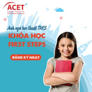 Chương trình First step Tiếng Anh dành cho THCS Anh ngữ ACET Hà Nội