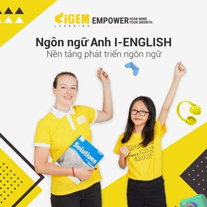 I - English Thiếu nhi - IGEM Learning